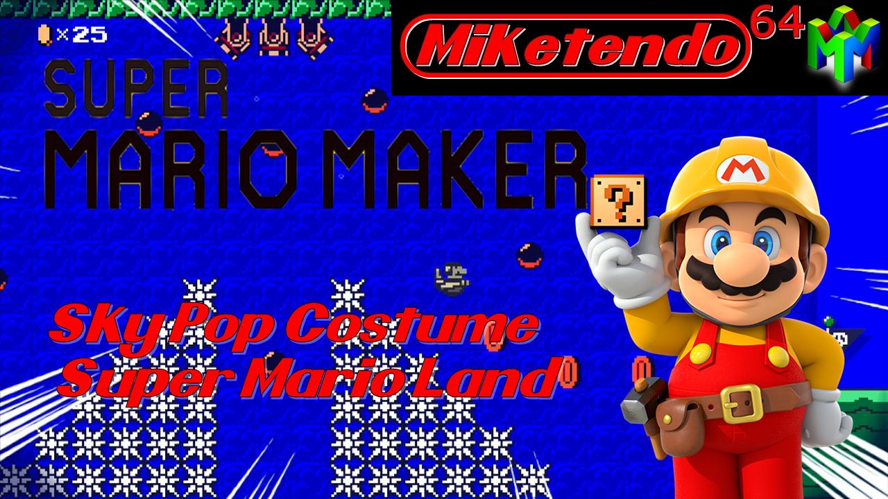 112 Sky Pop Costume- Super Mario Maker - Miketendo64! By Gamers, For