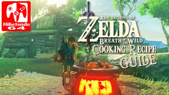 breath of the wild cooking recipe guide miketendo64 by gamers for gamers miketendo64 by. Black Bedroom Furniture Sets. Home Design Ideas