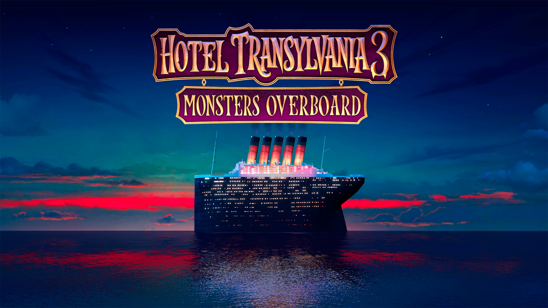 Hotel Transylvania 3 Summer Vacation Is Currently In Post Production And Scheduled For A 2018 Release Monsters Overboard Will