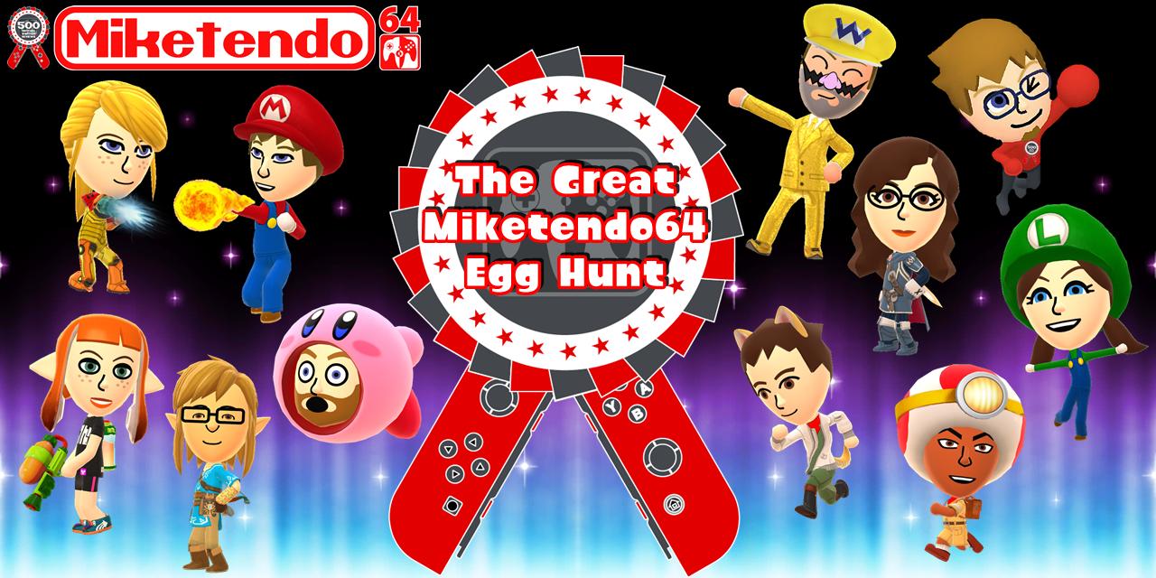 Miketendo64 Egg Hunt