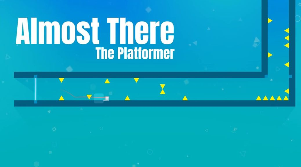 Almost There: The Platformer