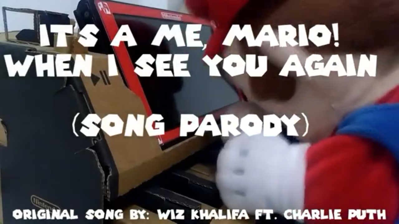 It's A Me Mario - When I See You Again